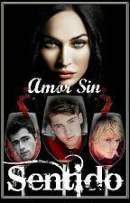 Amor Sin Sentido by anngeela13