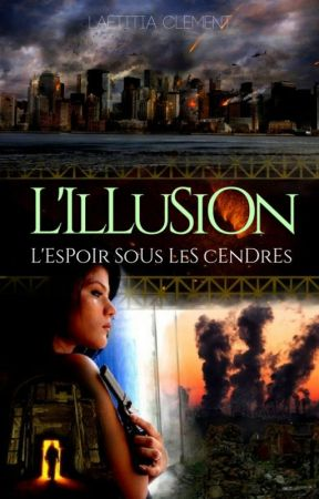 L'Illusion (Tomes 1 et 2) by Steam-Weather