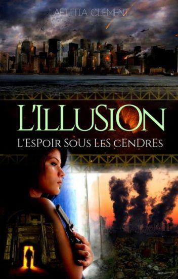 L'Illusion (Tomes 1 et 2)