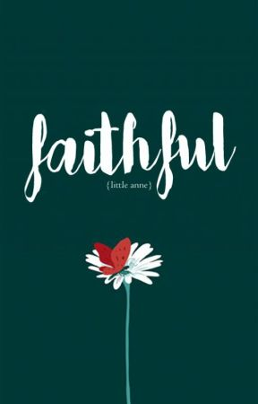 Faithful [1] by AndreaDiosmary