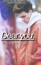 Dear you. [Lorenzo Paggi] by colferisart