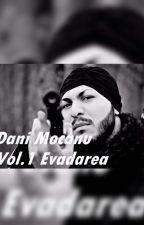 Dangerous Dani Mocanu-Evadarea Vol.1 by DaniMocanuOff