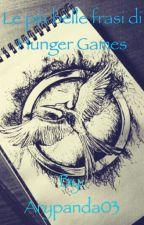 Le più belle frasi di Hunger Games❤️ by justapieceofari
