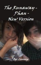 The Runaway - Phan - New Version by OldStories