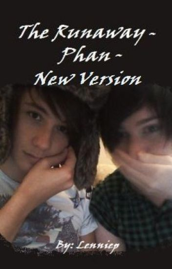 The Runaway - Phan - New Version