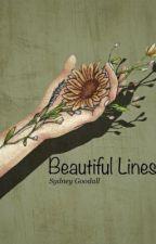 Beautiful Lines by _sydney_lizabeth_