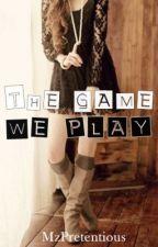 The Game We Play by DeyneerysQuinzel