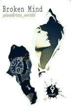Progetto 27|| Broken Mind by pandoras_world