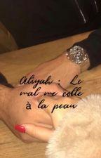 Chronique d'Alyiah : Le mal me colle à la peau by LeTieks