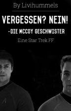 Vergessen?Nein!-Die McCoy Geschwister-Star Trek FF by thestarsofnamjoon