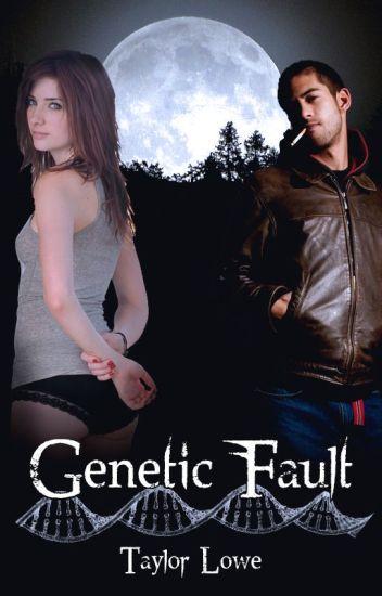 Genetic Fault