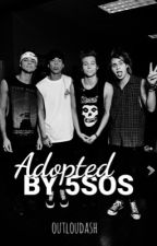 Adopted by 5sos by outloudash