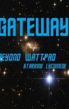 GATEWAY. by Lycomede