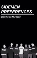 SIDEMEN PREFERENCES by ultimatesdmntrash