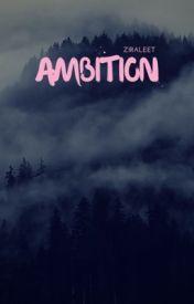 Ambition by Ziraleet