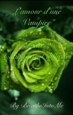 L'amour d'une Vampire tome 2 : Changement difficile by BreatheIntoMe