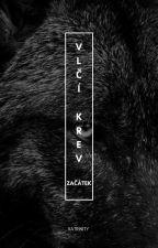VLČÍ KREV I. [DOKONČENO] - Katrinity by KatrinityBrisTwins