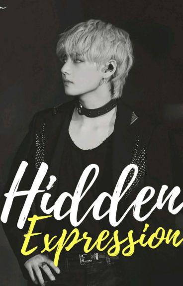 Hidden Expression [BTS Kim Taehyung Fanfiction]