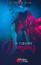 A cœurs rompus (Sous les apparences) by cinlia
