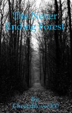 The Never Ending  Forest by Angelique5Lives
