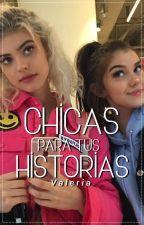Chicas para tus historias by ValeriaRguezAguilar