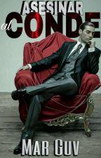 ©Asesinar a un Conde by Lopez-M