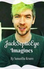 JackSepticEye Imagines by The_Undying_Avenger