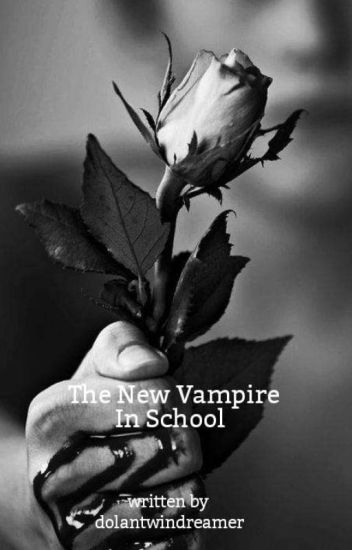 The new vampire in school - Dolan Twins Story (finished)