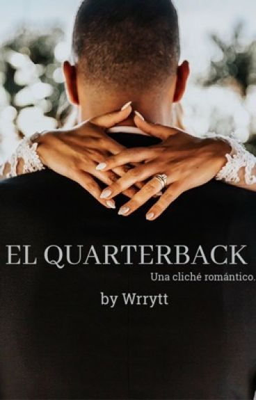 El Quarterback {CORRIGIENDO}