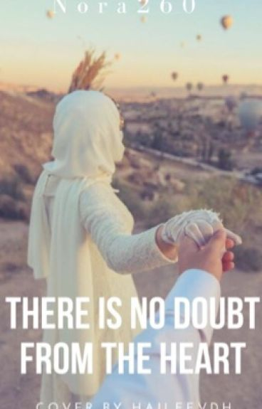 There is no doubt from the heart.