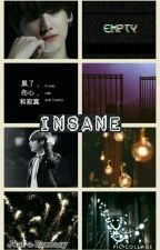 """†""""Insane""""† (Vkook) by Just-a-Fantasy"""