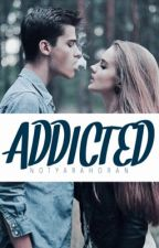 Addicted by notyarahoran