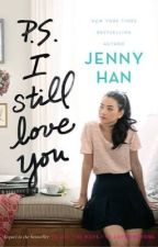 P.S. I still love you - jenny han by lissethefllores