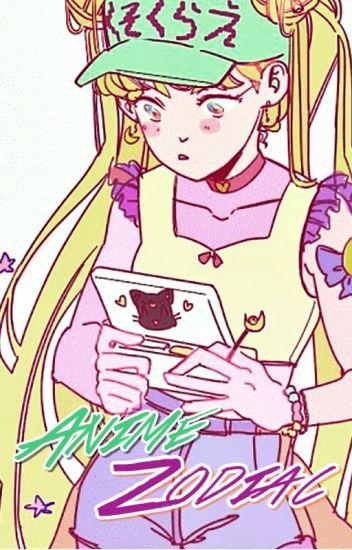 Anime Zodiac. ✨