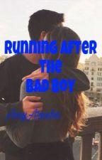 Running After The Bad Boy  #RAFTBBSERIES by Amyareeba