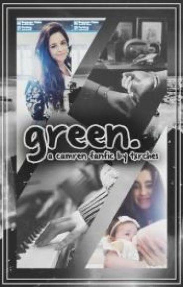Green ➸ TRADUCCIÓN Camren Fanfic. {saga Yellow}