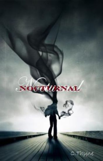 Nocturnal [ Completed ]