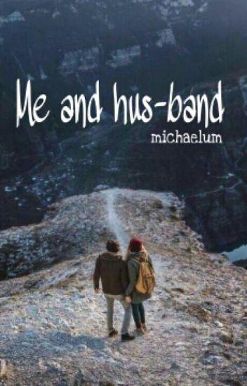 Me And Hus-band : Calum Hood[Sequel]