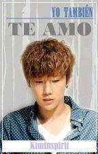 Yo también te amo [WooGyu] by Kim-Inspirit