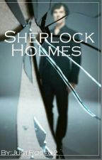 ||Sherlock Holmes|| by JustRose02