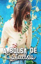 A Bolsa De Estudos by LorranyAguiar
