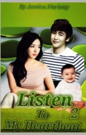 Listen To My Heartbeat 2 ( KhunFany FF)