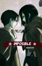 Imposible (Rivamika)(EDITANDO) by BlueHole123