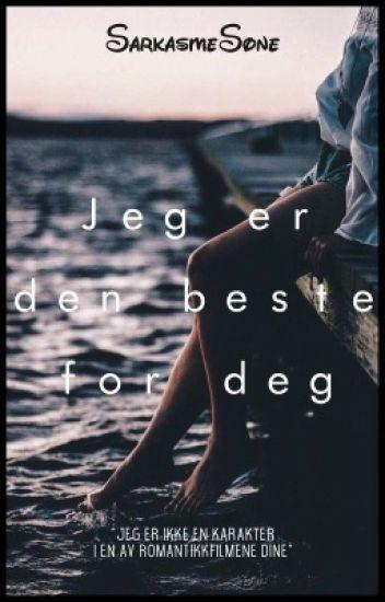 Jeg er den beste for deg |✔️