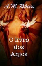 O Livro Dos Anjos by Apenas1Garota