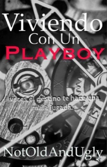 Viviendo Con Un Playboy [#2] || PAUSADA