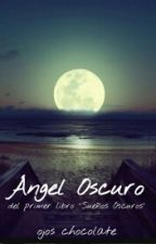Angel Oscuro by ojoschocolate