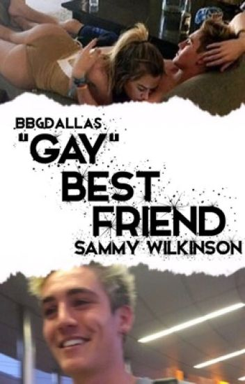 """gay"" best friend;s.w"