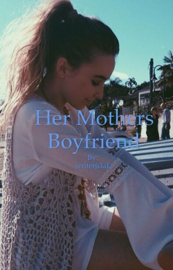 Her mothers boyfriend (gmw/Lucaya)