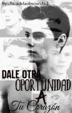 Dale Otra Oportunidad A Tu Corazon-Dylmas by chicadelaobscuridad